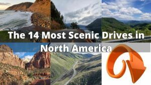 The 14 Most Scenic Drives in North America For Road Trips