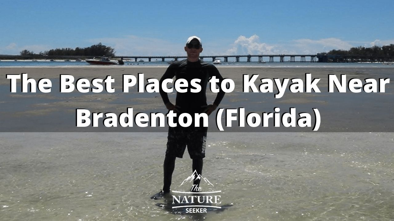 the best places to kayak in bradenton florida