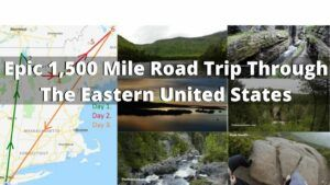 My Crazy 1,500 Mile Road Trip in The Eastern United States