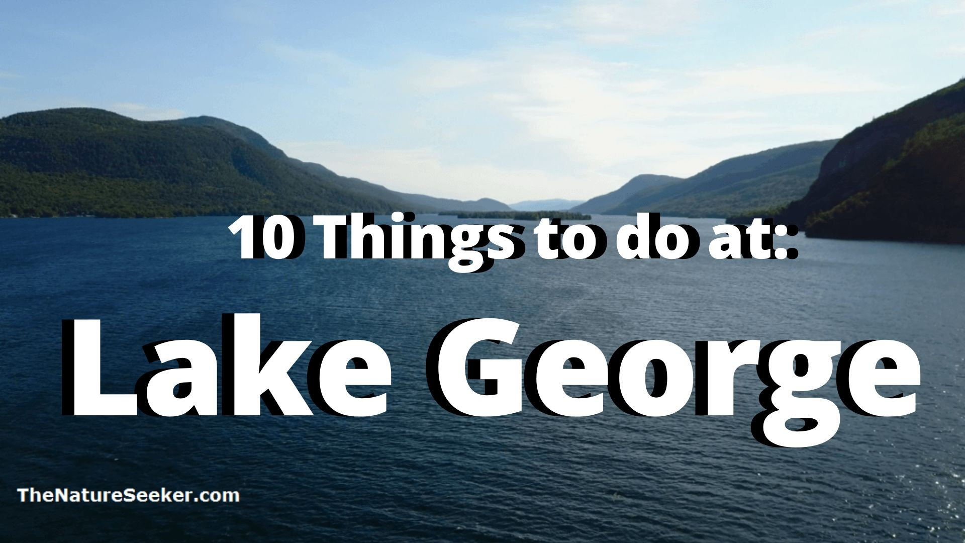 10 things to do at lake george
