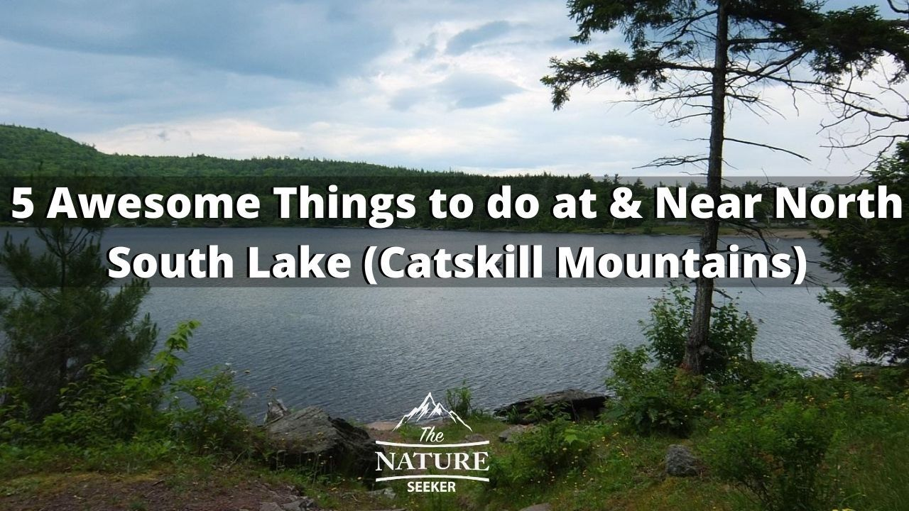 what to do at north south lake in the catskill mountains