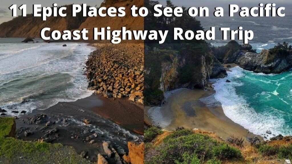 Places to See on a Pacific Coast Highway Road Trip