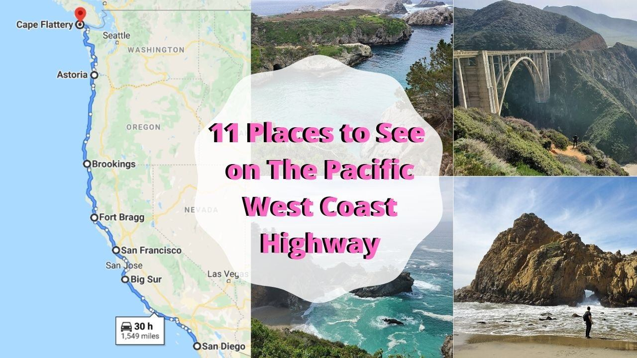 11 Stunning Places to See on The Pacific Coast Highway
