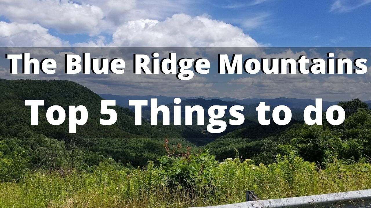 things to do in the blue ridge mountains