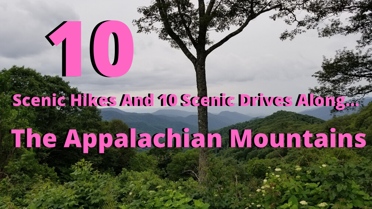 10 scenic drives and hikes on the appalachian mountains