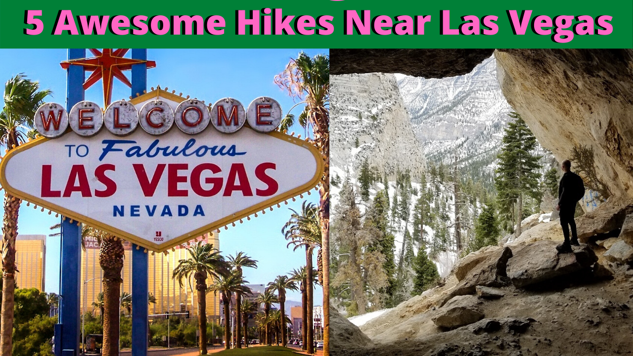 5 day hikes near las vegas