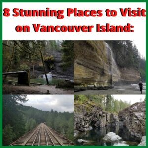 8 stunning places to visit on vancouver island