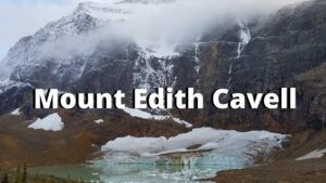 Mount Edith Cavell canadian rockies