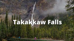 Takakkaw Falls canadian rockies