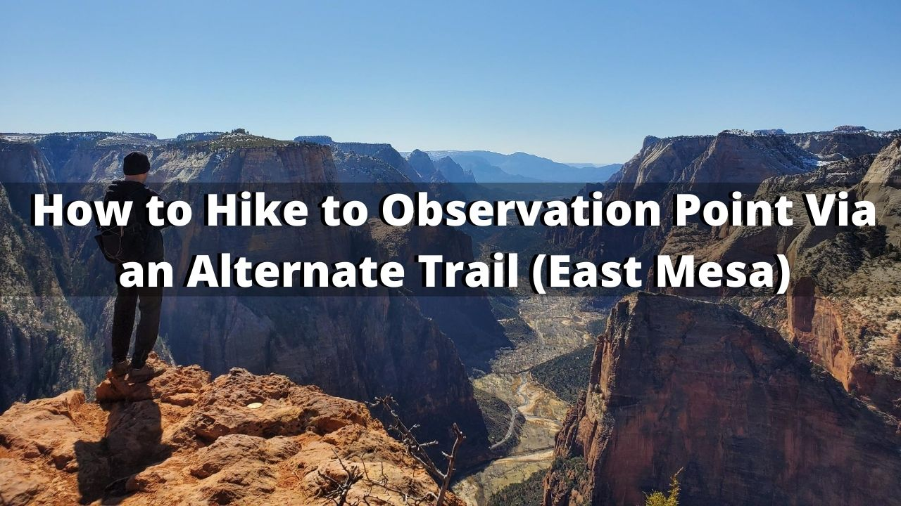 How to Hike to Observation Point Via an Alternate Route