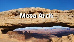 mesa arch canyonlands national park