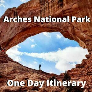 how to spend one day at arches national park