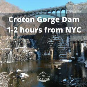 croton gorge dam waterfall and hike near nyc