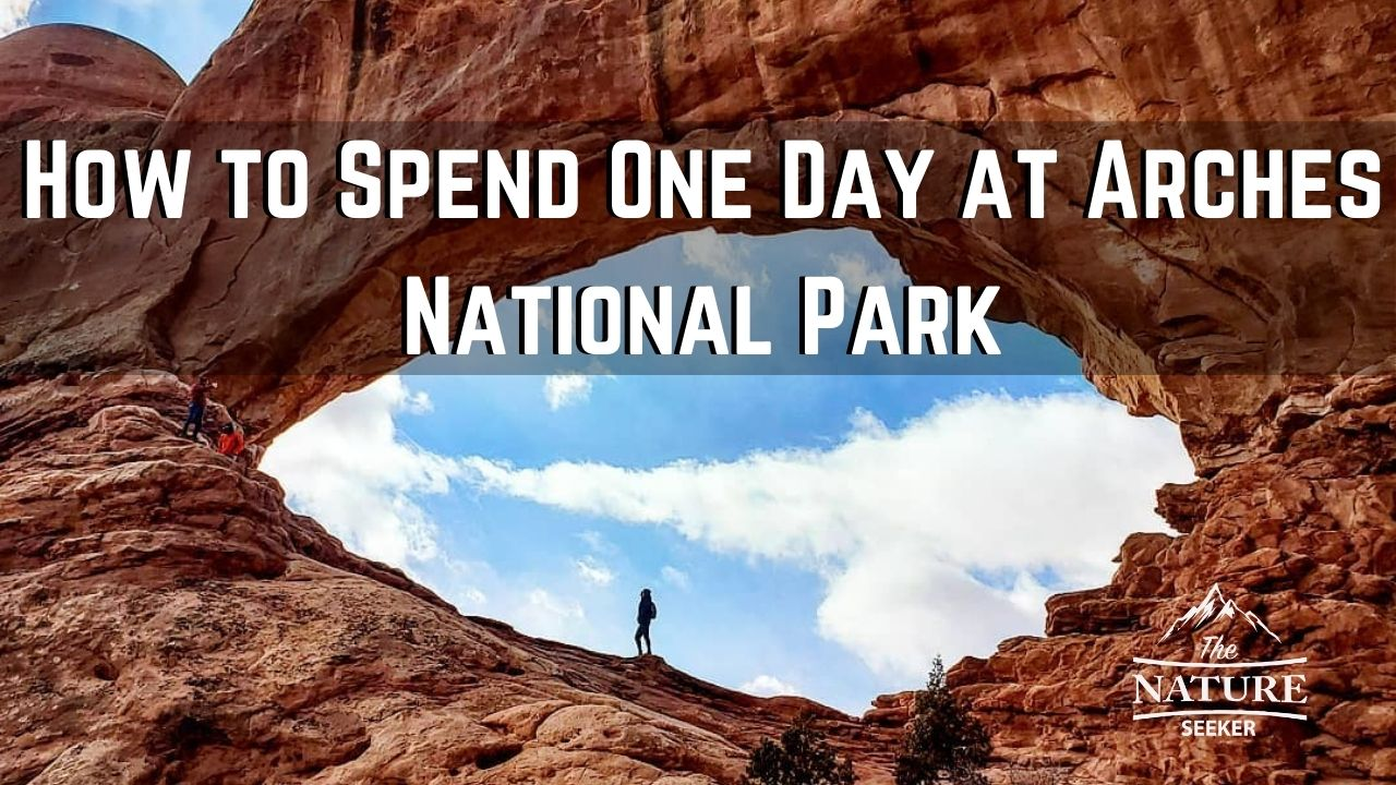 how to spend one day at arches national park image 01