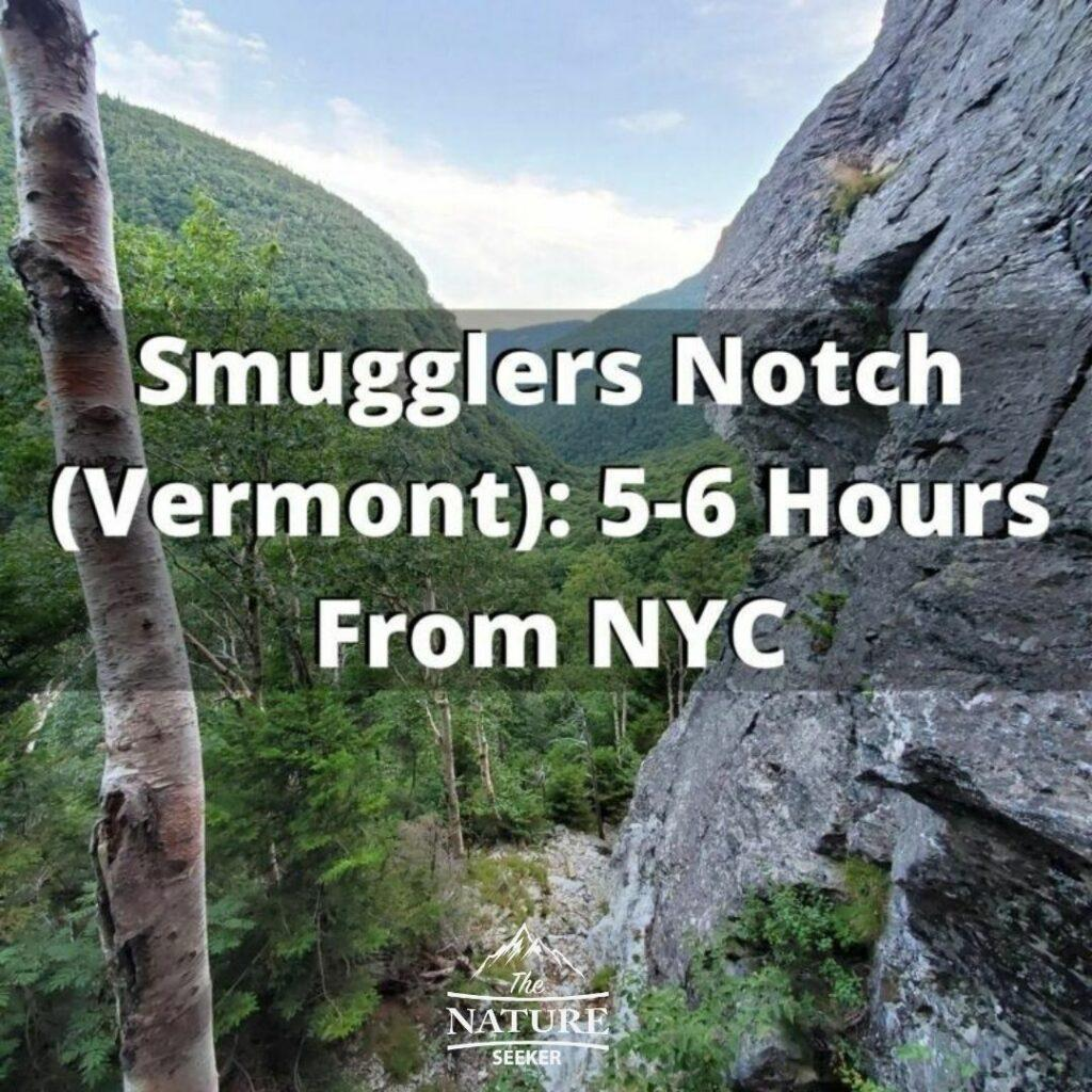 smugglers notch hikes near new york state