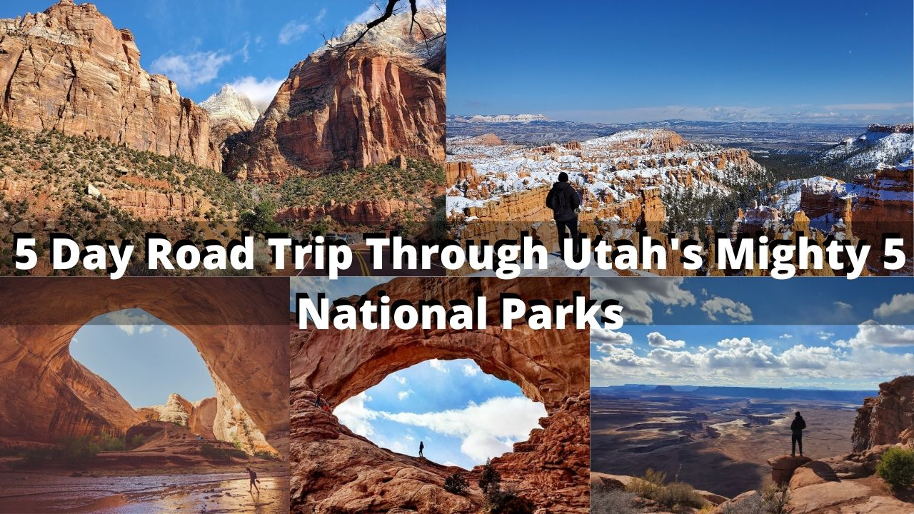 My 5 Day Road Trip Across Utah's Mighty 5 National Parks