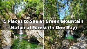5 Things to do in Green Mountain National Forest in One Day