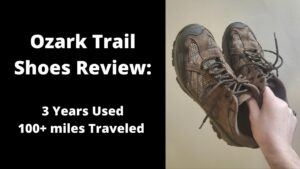 Ozark Trail Shoes Review. I'm Astounded by Them. Here's Why