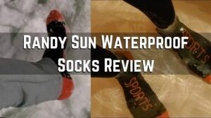 Randy Sun Waterproof Socks Review. One of The Best I've Had