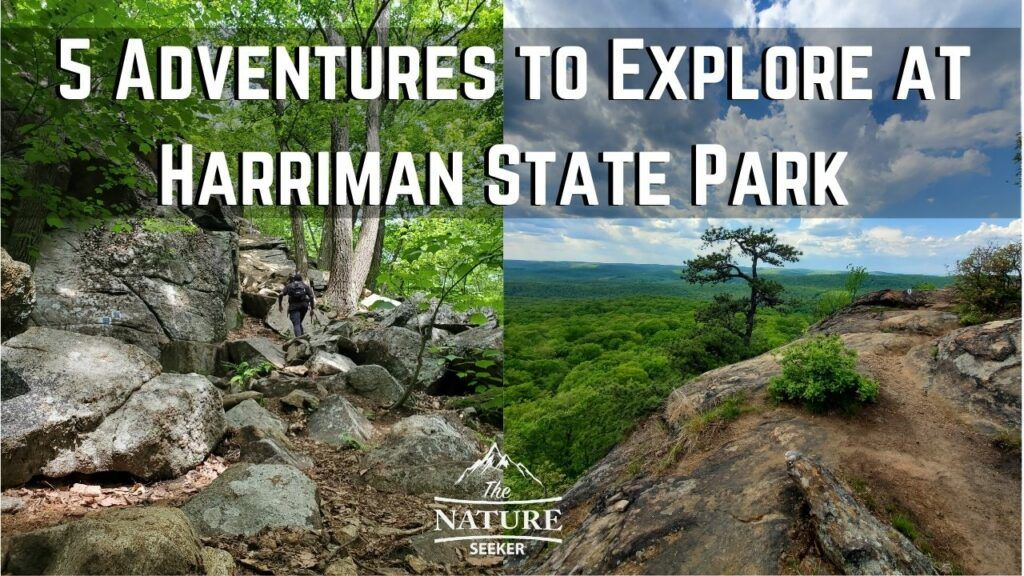 5 things to do at harriman state park new york