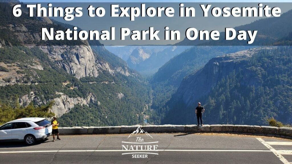 6 things to do in Yosemite national park in one day