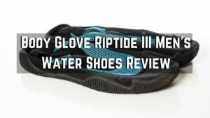 Body Glove Riptide III Men's Water Shoes Review