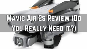 Mavic Air 2S Review. Who It's For And Not For