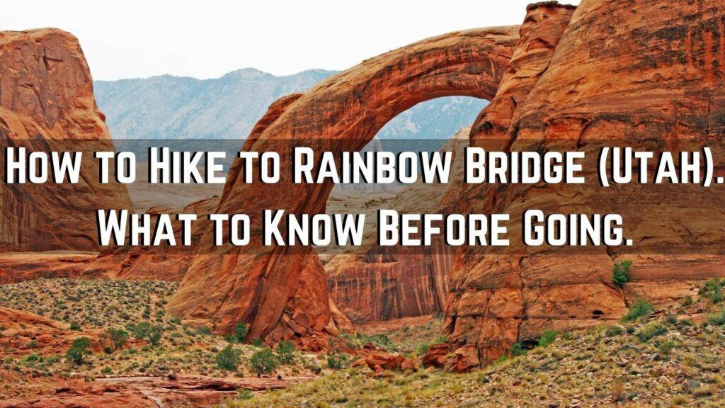 how to hike to rainbow bridge utah