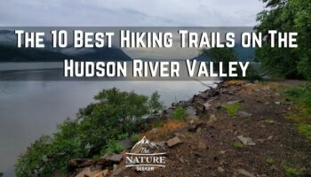 The 10 Best Hiking Trails on The Hudson Valley