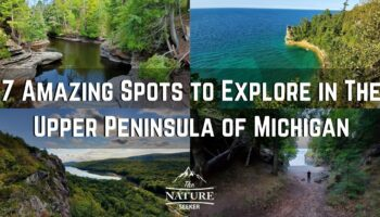 The 7 Best Places to See in Upper Peninsula of Michigan